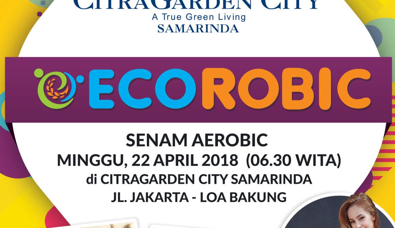 EcoRobic, Hidup sehat dimulai di CitraGarden City Samarinda